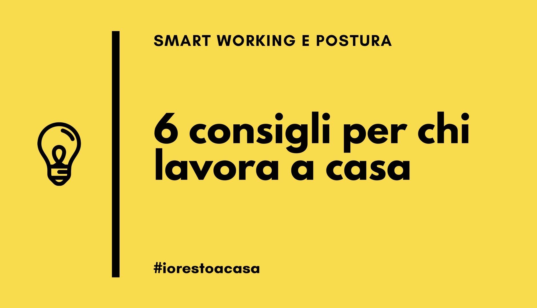 Smart working e postura. 6 consigli utili