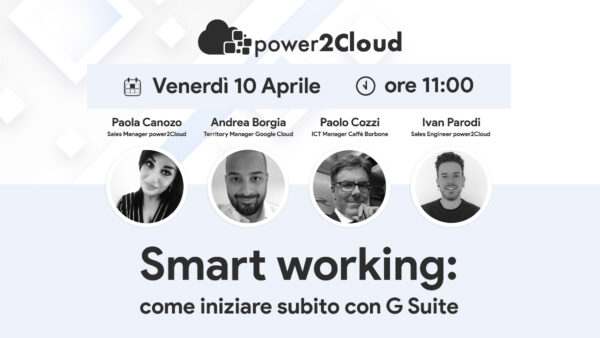 Smart working come iniziare subito con G Suite Registrati power2Cloud